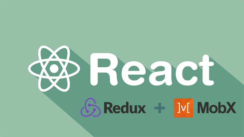 React with Redux and MobX